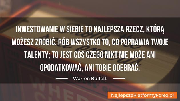 Warren Buffett cytat o inwestowaniu w siebie
