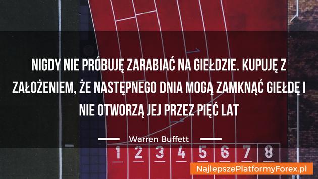 Warren Buffett cytat o zarabianiu na giełdzie