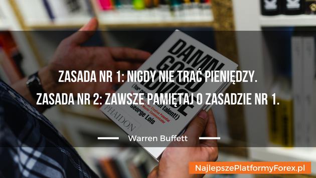 Warren Buffett cytat o jego dwóch zasadach