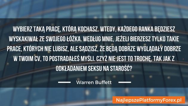 Warren Buffett cytat owyborze pracy